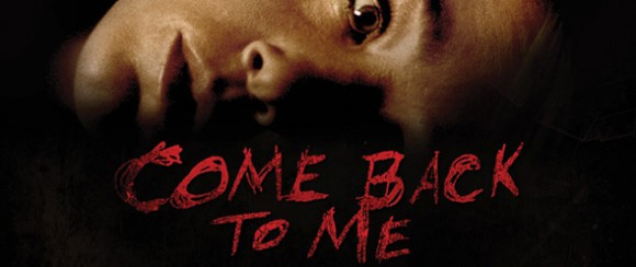 come_back_to_me_ver2_xlg_edited-1-580x244