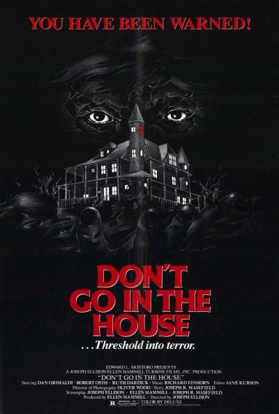 poster-dont-go-in-the-house